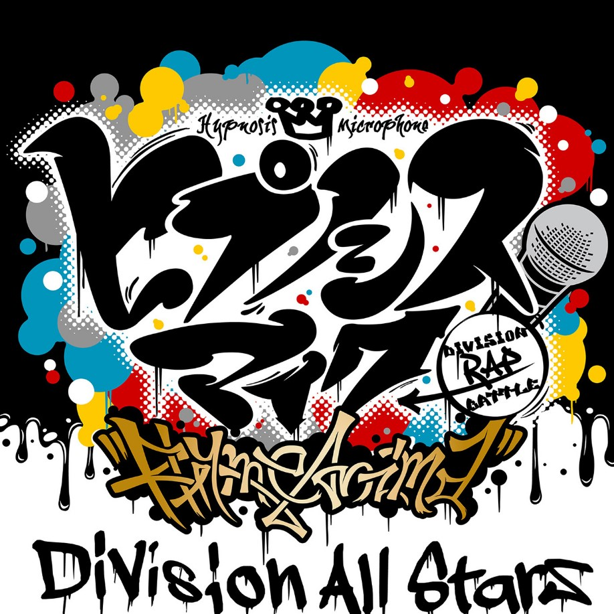 Division All Stars - Hypnosis Mic -Rhyme Anima-