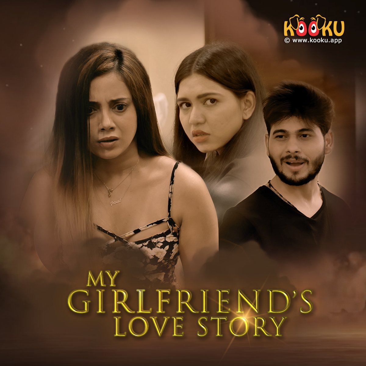 [18+]My Girlfriends Love Story (2020) KooKu Hindi Season 1 Complete 720p UNRATED HDRip Download