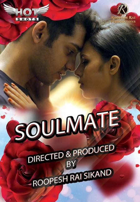 [18+]Soulmate (2020) Hotshot Hindi 720p UNRATED HDRip Download