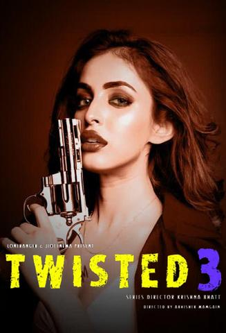 Twisted 3 (2020) Hindi JioCinema Web Series 720p Download