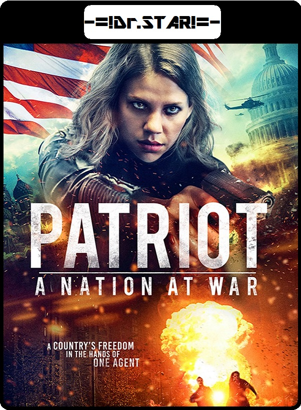 Patriot : A Nation at War (2020) Dual Audio Full Movie  [Hindi Or English]