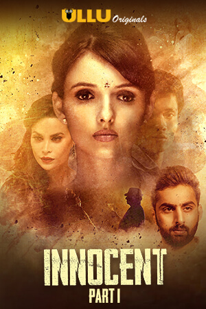 [18+]Innocent Part 1 (2020) Hindi Season 1 Complete 720p HDRip Download