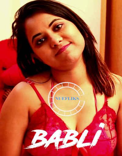 [18+]Babli (2020) Nuefliks Bengali S01E01 720p UNRATED HDRip Dowbnload