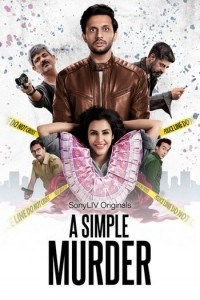 A Simple Murder (2020) Hindi Completed web series HEVC