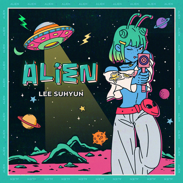 LEE SUHYUN - ALIEN.mp3