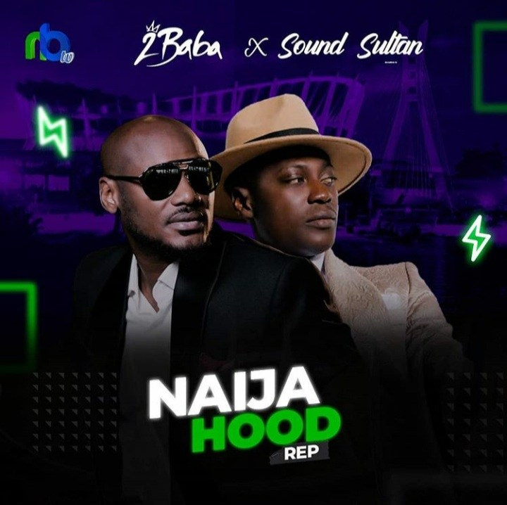 Sound Sultan Ft. 2baba - Naija Hood Rep tooxclusive
