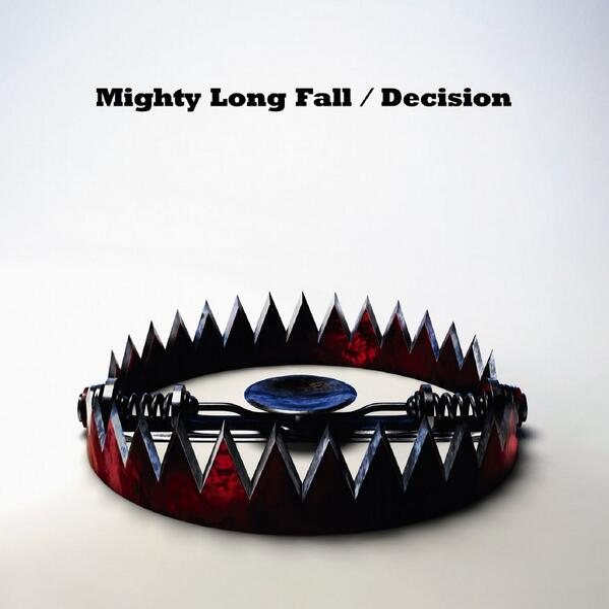 Mighty Long Fall / Decision (Single) - Osanime