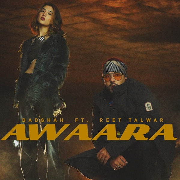 Awaara- Badshah , Reet Talwar Mp3 Song Download